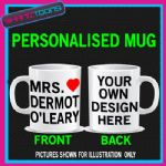 MRS DERMOT O'LEARY I LOVE HEART MUG PERSONALISED GIFT